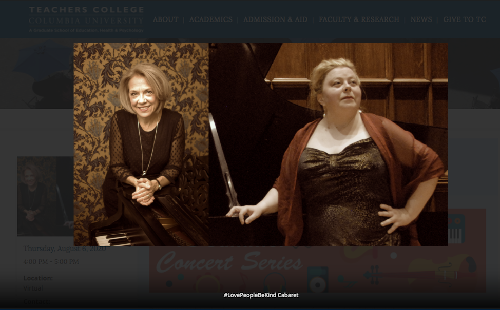 LovePeopleBeKind Cabaret Lisa Daehlin and Sonja Thompson 6august2020 LiveStream Teachers College, Columbia University_POSTER